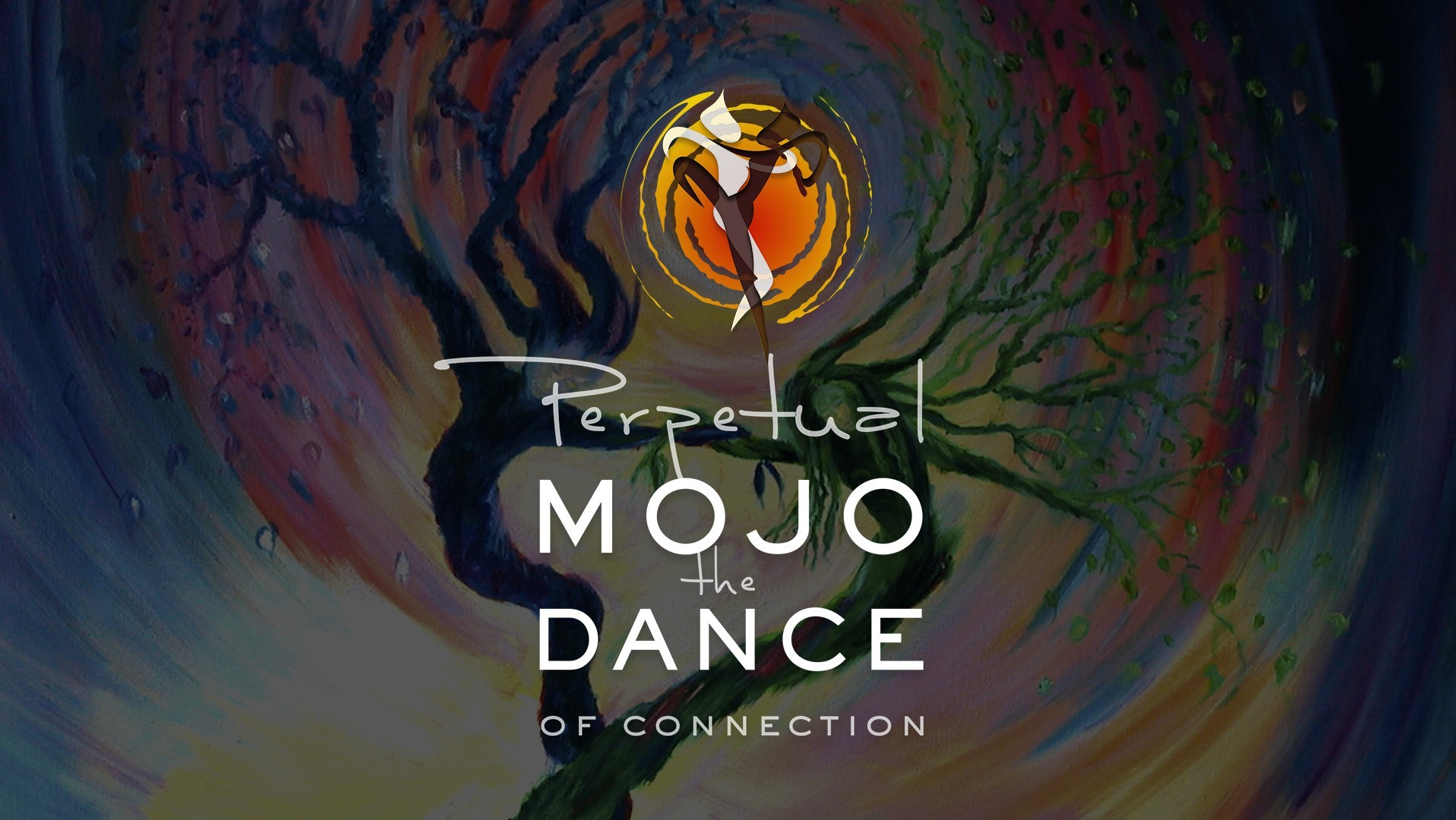 MOJO - The DANCE of Connection